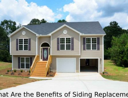What Are The Benefits Of Siding Replacement?